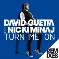 Turn Me On (feat. Nicki Minaj) [Remixes]