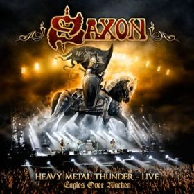 アルバム - Heavy Metal Thunder - Eagles Over Wacken (Live) (Wacken Shows) / Saxon