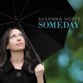 Someday / Suzanna Hoffs