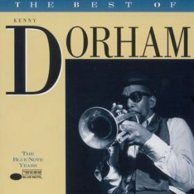 The Best of Kenny Dorham - The Blue Note Years / Kenny Dorham
