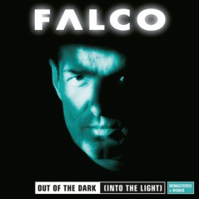 Out Of The Dark (Remastered 2012) / FALCO