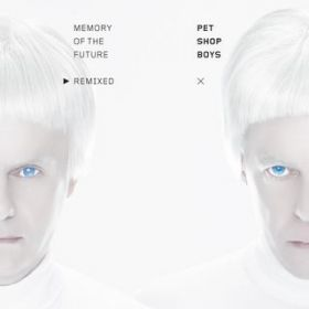 アルバム - Memory of the future remixed / Pet Shop Boys