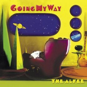 GOING MY WAY / THE ALFEE