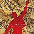 THIS IS BRASS ブラバン!QUEEN