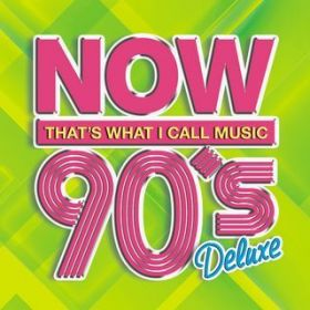アルバム - NOW 90's Deluxe / Various Artists