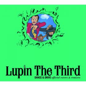 Lupin The Third<ルパン三世のテーマ> / MONKEY MAJIK