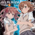 only my railgun fripSide