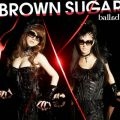 アルバム - ballad / BROWN SUGAR