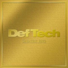 GREATEST HITS / Def Tech
